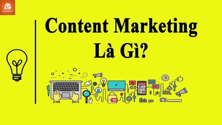 Content marketing là gì & tại sao lại quan trọng