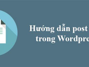 Hướng dẫn cách viết bài trên wordress
