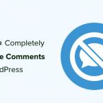 Hướng dẫn tắt comment wordpress