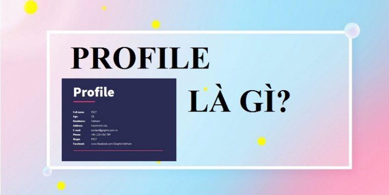 Dịch vụ biên tập nội dung Profile
