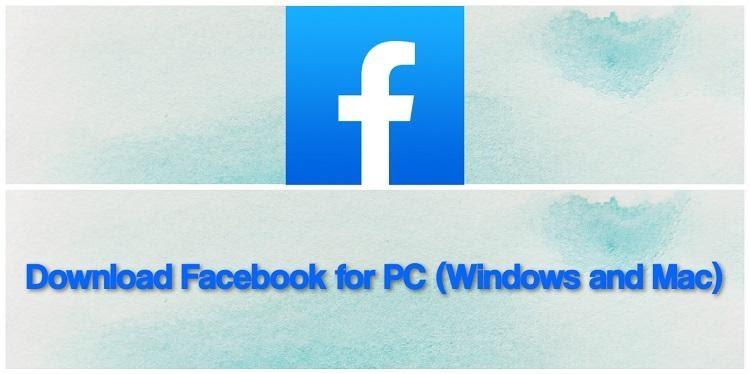 Ứng dụng Facebook cho PC (Windows và Mac)